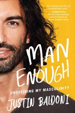"""Man Enough: Undefining My Masculinity"" by Justin Baldoni. Courtesy image"