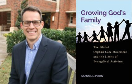 """Samuel Perry and the cover of his book """"Growing God's Family."""" Courtesy images from University of Oklahoma Dept. of Sociology & Amazon, respectively"""
