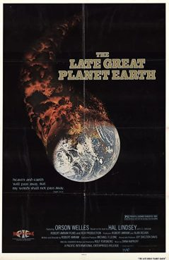 """""""The Late Great Planet Earth."""" Image courtesy of IMDB"""