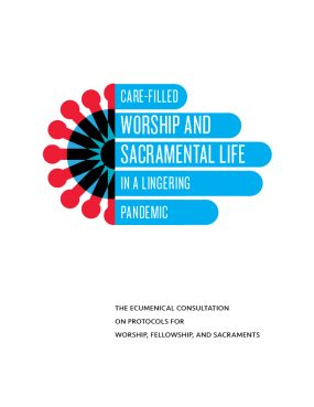 """""""Care-filled Worship and Sacramental Life in a Lingering Pandemic"""" cover. Courtesy image"""