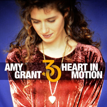 Amy Grant's 'Heart in Motion' 30th anniversary cover. Courtesy image