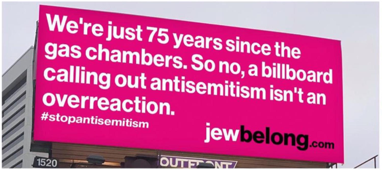 A JewBelong billboard calling out antisemitism. Photo courtesy of JewBelong