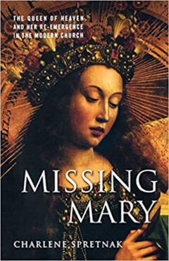 """""""Missing Mary"""" by Charlene Spretnak. Book cover courtesy of Amazon"""