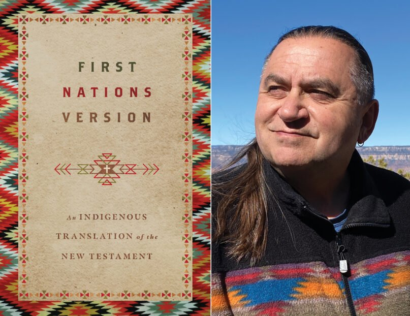 """""""First Nations Version: An Indigenous Translation of the New Testament"""" and Terry Wildman. Courtesy images"""