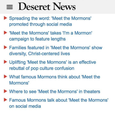 """Part of the Church's heavy promotion of its """"Meet the Mormons"""" documentary in the Fall of 2014."""